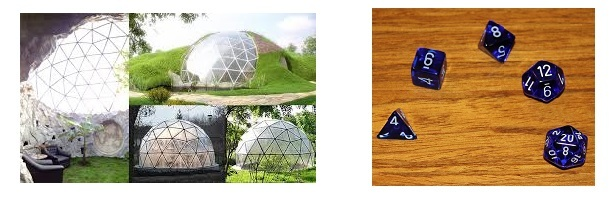 Biodomes (left) and Dungeons & Dragons dice (right)