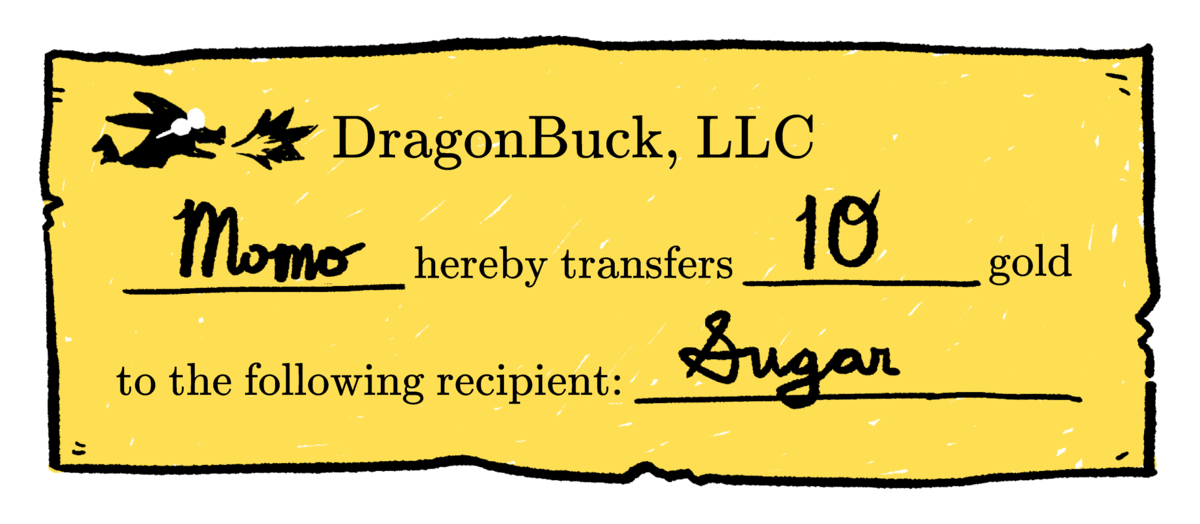 """Note from the dragon's proposed system, transferring 10 gold coins from """"Momo"""" to the recipient, """"Sugar."""" Photo provided courtesy of the Cryptonian Historical Society."""